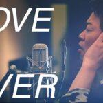 ラヴ・イズ・オーヴァー LOVE IS OVER(カバー)【登録者60万人突破記念】