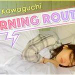 川口春奈のモーニングルーティーン【Morning Routine】