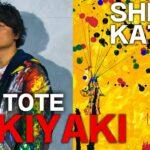"""ARKTOTE_#011 """"SUKIYAKI """"【SHINGO KATORI】"""
