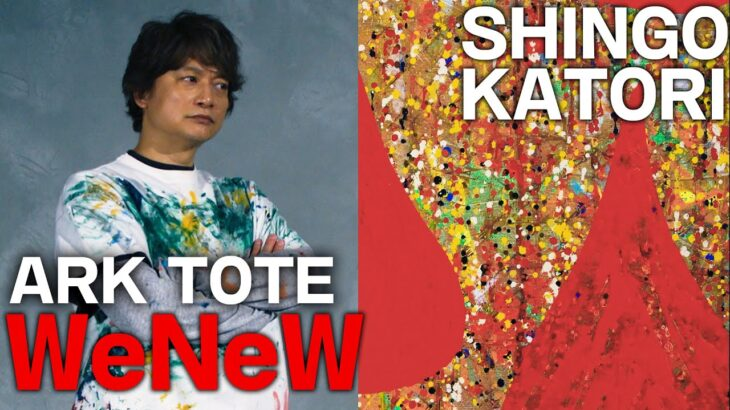 ARKTOTE_#012 WeNeW 【SHINGO KATORI】